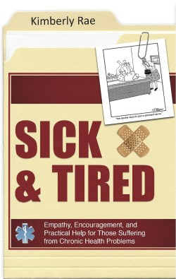 Sick and Tired of Feeling Sick and Tired?