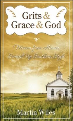 Grits & Grace & God