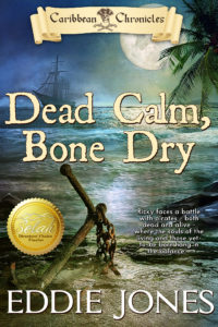Dead Calm, Bone Dry by Eddie Jones
