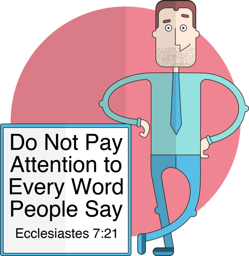 Do Not Pay Attention to Every Word People Say